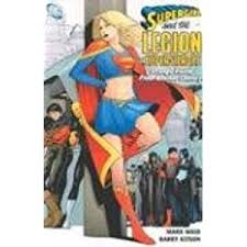 Supergirl And The Legion Of Super Heroes Vol 3 Strange Visitor From Another