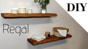 schwebendes regal selber bauen wandregal floating shelves holzregal regal selber bauen shelves diy