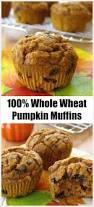 Eggless Pumpkin Muffins by 25 Best Whole Wheat Muffins Ideas On Pinterest Strawberry
