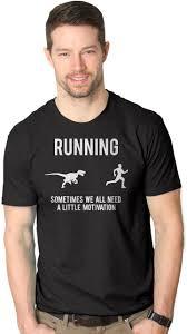 mens running motivation t shirt funny running t shirts sarcasm