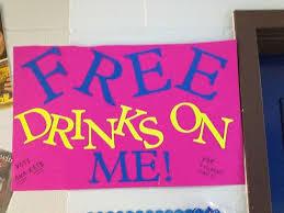 Free Drinks On Me