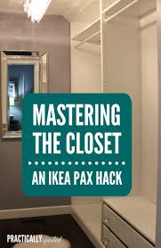 Soft Close Cabinet Hinges Ikea by Mastering The Closet An Ikea Pax Hack