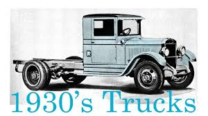 Vintage Trucks From The Early 1930's - YouTube