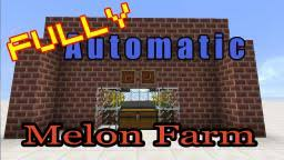 Minecraft Pumpkin Farm 111 by Super Automatic Melon Farm Compact And Simple Minecraft Project