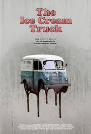 The Ice Cream Truck (#2 Of 4): Extra Large Movie Poster Image - IMP ... Movie Locations Services Truck Parked On The Street In New York Usa Old Pete From Movie Duel Trucks Interweb Pinterest Wolf Creek 2 2013 Review The Wolfman Cometh Go Behind Scenes Of Monster Trucks 2017 Youtube Cars 3 Truck Wallpapers Hd Bellas Red Stephanie Meyers Twilight Books And Review Movieboozer Pin By Michael Wilmes Fall Guy Cars Giveaway Toys Party Ideas Charlene Or Treat 5 Iconic Hror Tough Country Bumpers Appear Film Sing Wheels History Fruehauf Trailer Company