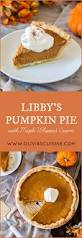 Libbys Pumpkin Pie Mix Ingredients by Libby U0027s Pumpkin Pie With Maple Whipped Cream Olivia U0027s Cuisine