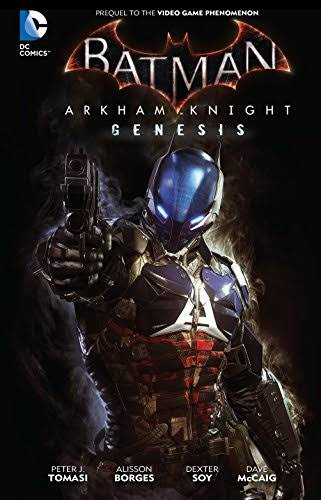 Batman: Arkham Knight Genesis - DC Comics