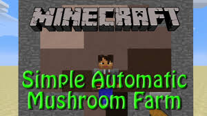 Minecraft Automatic Pumpkin Farm Xbox by Minecraft Mushroom Farm Tutorial For 1 8 Simple Fully Automatic