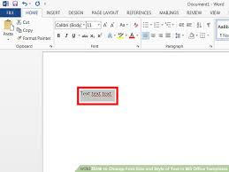 How to Change Font Size and Style of Text in MS fice Templates
