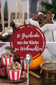 10 geschenke aus der küche zu weihnachten makeitsweet de