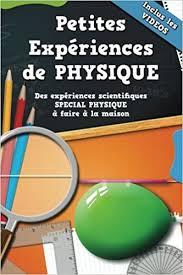 fr petites expériences de physique avec 10