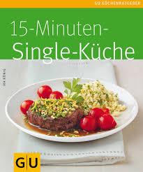15 minuten singleküche de könig ira bücher
