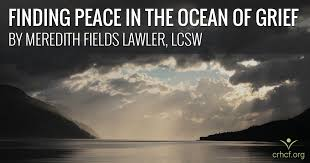 Finding Peace In The Ocean Of Grief