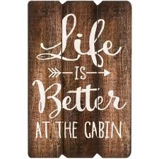 Life Is Better At The Cabin MDF Wall To Watch Plaque