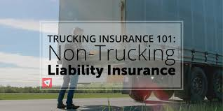 100 Non Trucking Liability Insurance 101 Insurance Land Sea