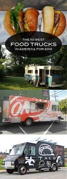 101 Best Food Trucks In America 2013 Slideshow | Food Truck, Food ...