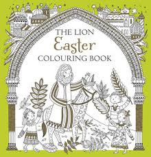 The Lion Easter Colouring Book By Antonia Jackson Felicity French