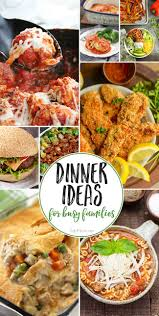 Dinner Recipes For Busy Families At TidyMom