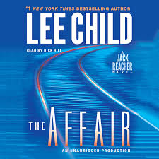 Jack Reacher Killing Floor Read Online by Download The Affair Audiobook By Lee Child Read By Hill For