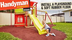 Poured Rubber Flooring For Horses by How To Build A Playground U0026 Install A Soft Rubber Floor Youtube