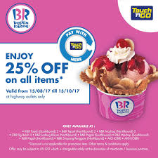 25% OFF Baskin Robbins Ice Cream Pay With Touch 'n Go Card ... Baskin Robbins Free Ice Cream Coupons Chase Coupon 125 Dollars Product Name Online At Paytmcom 50 Off Paytm National Ice Cream Day Freebies And Deals Robbins Coupons Get Off Deal 3 Your Next Baskrobbins Cake Or Dig Into Freebies On Diamonds Dads Dog Food Printable Home Delivery Order Online Hirdani 2 Egift Card Expires 110617 Singleusecodes Buy One Get Tuesday 2018 Store Deals Cookies Pralines N 500ml