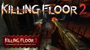 Killing Floor Fleshpound Hitbox by Killing Floor 2 Revenge Of The Zeds Content Pack Impressions