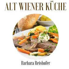 alt wiener küche german edition reishofer barbara
