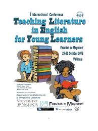 Proceedings First International Conference Teaching Literature In English For Young Learners