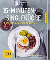 15 minuten single küche schneller als der pizza service gu