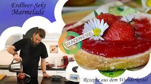 erdbeer sekt marmelade thermomix rezepte aus dem wunderkessel