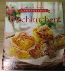 landrezepte blechkuchen dr oetker 2011 gebunden