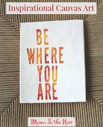 DIY Canvas Art Craft Using Your Favorite Inspirational Quote Or Mantra Employ Child To