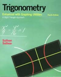 Trigonometry Enhanced With Graphing Utilities 4th Edition 9780131527263 By Michael Sullivan
