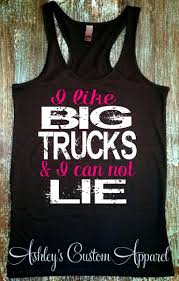 100 Country Girls And Trucks Tank Top I Like Big And I Can Not Lie Etsy
