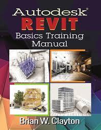 AutodeskR Revit Basics Training Manual