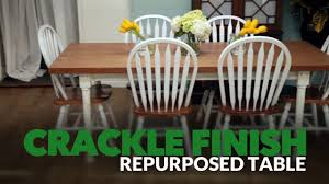 100 Repurposed Dining Table And Chairs How To Create Crackle Finish On YouTube