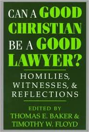Can A Good Lawyer Be Christian