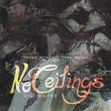 lil wayne no ceilings cdq