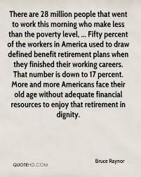There Are 28 Million People That Went To Work This Morning Who Make Less Than The