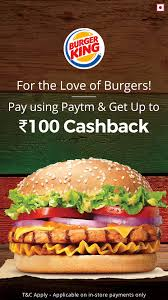 Upto Rs.100 Cashback When You Pay Using Paytm At Burger King Online  Paytm Burger King Has A 1 Crispy Chicken Sandwich Coupon Through King Coupon November 2018 Ems Traing Institute Save Up To 630 With All New Bk Coupons Till 2017 Promo Hhn Free Burger King Whopper Is Doing Buy One Get Free On Whoppers From Today Craving Combo Meal Voucher Brings Back Of The Day Offer Where Burger Discounted Sets In Singapore Klook Coupons Canada Wix Codes December