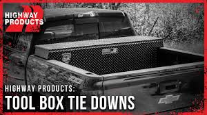 Highway Products | Tool Box Tie Downs - YouTube Pickup Tool Boxes Increase Organization Adrian Steel Master Big Rig Truck Box Hauler Tools Tool Tools Aerobox Rear Mounted Cargo Dlock Racks Jones Mfg System One Full Access Alinum 2 Ladder Replace Your Chevy Ford Dodge Truck Bed With A Gigantic Tool Box Tray Accsories Gt Fabrication Shop Durable Bed Storage And Hitches Fantom Fuel Drawer Drawers Storage Ideas 72 Mobmasker