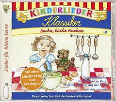 kinderlieder klassiker backe backe kuchen