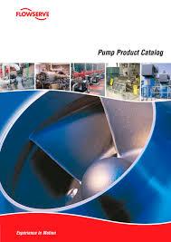 Ingersoll Dresser Pumps Company by Flowserve Pump Product Catalog Flowserve Pdf Catalogue