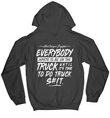 Truck Life Hoodie - TenThreeGraphics.com Purchase A New Truck Or Extend Life Through Remanufacturing Nestle Pure Life Bottled Water Delivery Usa Stock Photo Haacke Motors Haacke_motors Instagram Profile Privzgramcom The Flying Cupcake Food Truck Lifes A Tomatolifes Tomato My Setup And What You Should Know Before Give It Try Trucklife Hashtag On Twitter 2017 Gmc Sierra Hd Powerful Diesel Heavy Duty Pickup Trucks Camper Vs Van Youtube 2019 Chevy 4500 Fresh Chevrolet Silverado 1500 Revealed Race