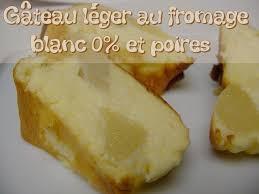 dessert aux poires leger gâteau léger au fromage blanc 0 et poires sans beurre diet