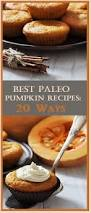 Paleo Pumpkin Custard Microwave by Best Paleo Pumpkin Recipes 20 Ways To Make Pumpkin