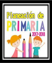 Planeaci³n Argumentada De Educaci³n Primaria 2017 2018 $ 120 00
