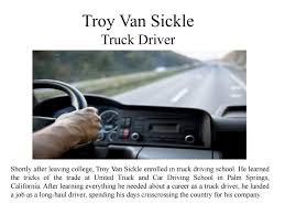 Troy Van Sickle - Truck Driver By Troy Van Sickle - Issuu Home Class A License Driving School In Los Angeles Apply For Lessons Today Cdl Traing Program Us Truck Trucking Carrier Warnings Real Women In Dynamics A Fleet Driver Safety And Traing Company Golden Pacific 141 N Chester Ave Bakersfield Roadmaster Drivers Driver Rponsibilities Resume Inspirational Chapter 1 Payment Behind The Wheel Orange County Safety 1st Ed California Advanced Career Institute Schools By Punjabtruck Issuu Hds Tucson