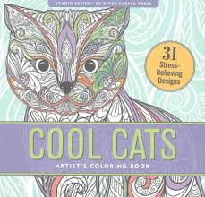 Cool Cats Artists Coloring Book 31 Stress Relieving Designs Paperback Target