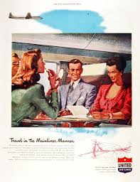 1947 United Airlines Original Vintage Advertisement Illustrated In Vivid Color Travel The